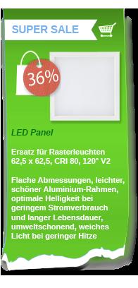 Unser bestes LED Panel zum noch besseren Angebot!
